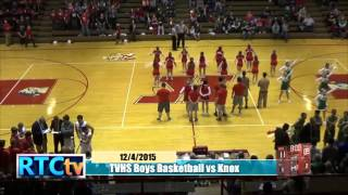 TVHS Boys Basketball vs Knox 2015