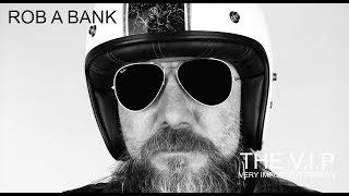 Video ROB A BANK © 2016 THE V.I.P™ (Official Music Video)