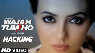 Wajah Tum Ho PROMO HACKING Sana Sharman Gurmeet