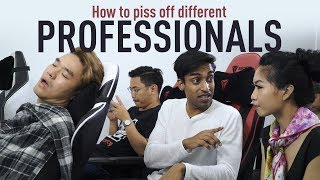 Video How To Piss Off Different Professionals MP3, 3GP, MP4, WEBM, AVI, FLV Juni 2019