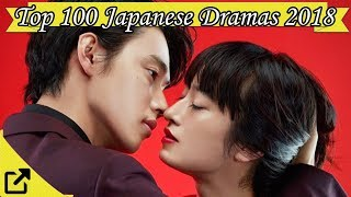 Top 100 Japanese Dramas 2018 (All The Time)