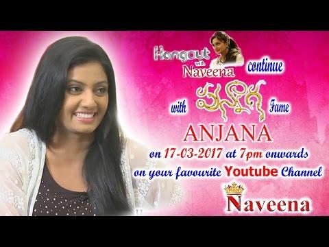 Video Hangout Continue with Anjana (Punnaga, Gorantha Deepam Fame) || Promo || Naveena download in MP3, 3GP, MP4, WEBM, AVI, FLV January 2017