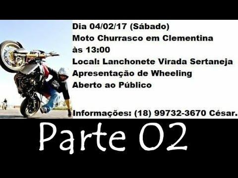 Charles Bolgheroni - Moto Churrasco em Clementina - Parte 02