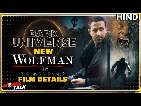 DARK UNIVERSE New Wolfman & Invisible Man 2 - Film Details [Explained In Hindi]