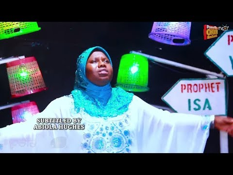 Last Prophet Latest Yoruba 2019 Islamic Music Video Starring Alh Ruqoyaah Gawat Oyefeso