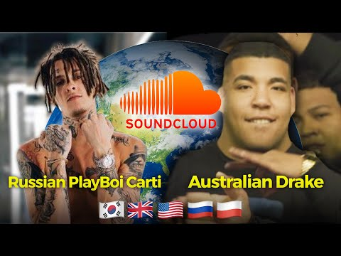 SOUNDCLOUD RAPPERS FROM AROUND THE WORLD