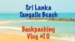 Tangalle Sri Lanka  city photo : Sri Lanka - Tangalle Beach - Vlog #10