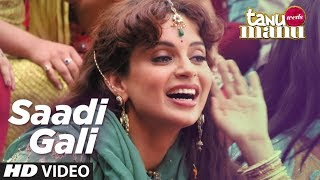 Watch the video song 'Sadi Gali' from movie Tanu Weds Manu starring Kangna Ranaut, R Madhavan in lead roles. This song is ...