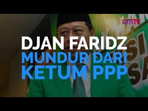 Djan Faridz Mundur Dari Ketua Umum PPP