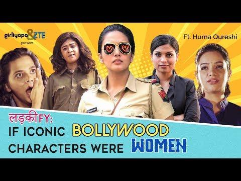 If Iconic Bollywood Characters Were Women feat. Huma Qureshi | Girliyapa