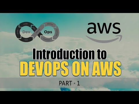 Introduction to DevOps on AWS | Part 1 | Eduonix