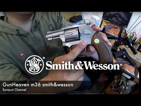 Smith & Wesson M36 (AirSoft Gun) By Surayut Channl /4K