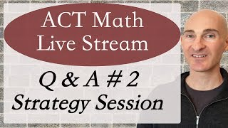 Question and Answer Strategy Session with Mario's Math Tutoring to help you prepare for the math section of the ACT. The more detailed your question the more I can elaborate and/or help as well as the community that joins here on the livestream can all help one another.Check out my Huge ACT Math Review Video Course for sale to help you prepare http://mariosmathtutoring.teachable.comI'm also available for online tutoring...contact me if you are interested.After taking my Huge ACT Math Review Video Course put the knowledge into practice with: Get the 2016-2017 Official ACT Prep Guide for Practice with formerly administered testshttp://amzn.to/2u94KbiAnother good ACT guide is the Real ACT Guide with official practice tests:http://amzn.to/2vDDUHVNow out also is the 2018 Official  ACT Prep Guidehttp://amzn.to/2uB0cwW