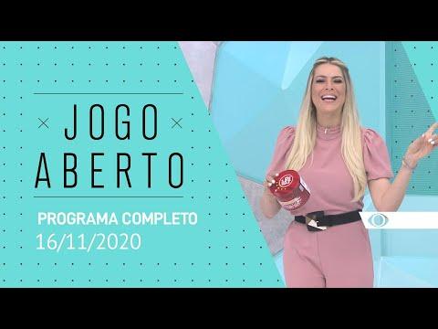 JOGO ABERTO - 16/11/2020 - PROGRAMA COMPLETO