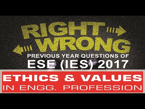 Ethics and Values | ESE (IES) 2017 Previous Year Questions | Compete India Zone | CIZ