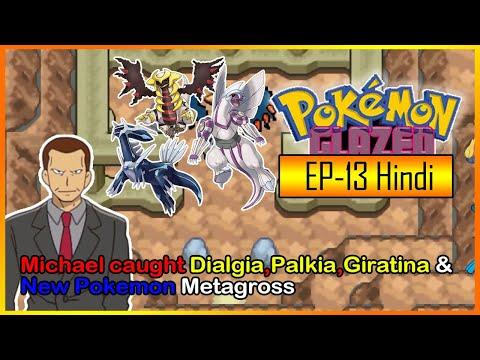 Michael caught Dialgia,Palkia and Giratina in Pokemon Glazed EP13 in Hindi  Pokemon Glazed Gameplay