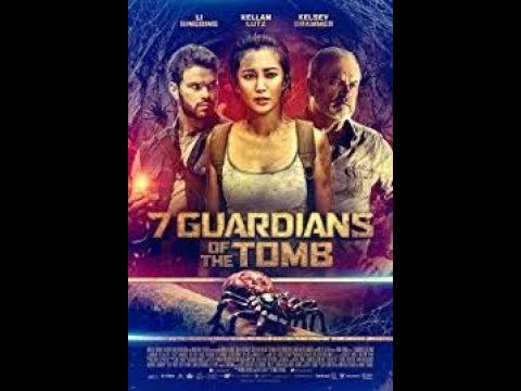 7 Guardians Of The Tomb 2018 trailer