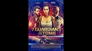 Nonton 7 Guardians Of The Tomb 2018 Trailer Film Subtitle Indonesia Streaming Movie Download