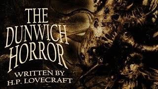 """The Dunwich Horror"" H.P. Lovecraft classic horror audiobook ― Chilling Tales for Dark Nights"