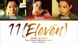 Video Wanna One (워너원) 남바완 - 11(Eleven) (feat. Dynamic Duo 다이나믹듀오) (Color Coded Lyrics Eng/Rom/Han) MP3, 3GP, MP4, WEBM, AVI, FLV Juli 2018