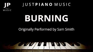 Burning (Piano Accompaniment) Sam Smith