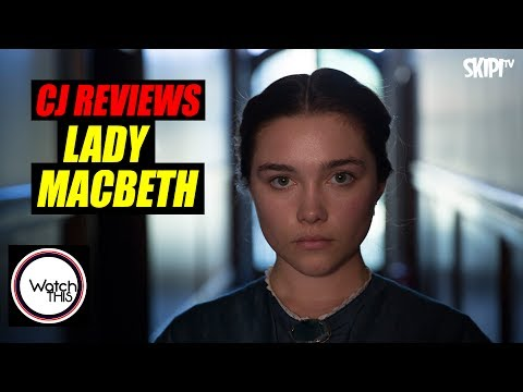 'Lady Macbeth' Film Review - on WATCH THIS