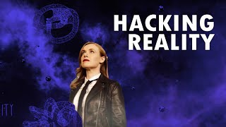 Hacking Reality [Official Film]
