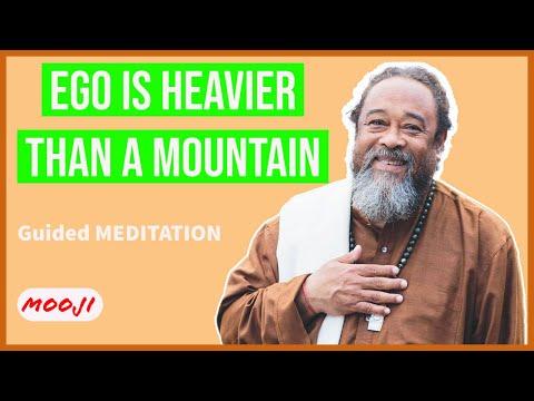 Mooji Video: Ego is Heavier Than a Mountain