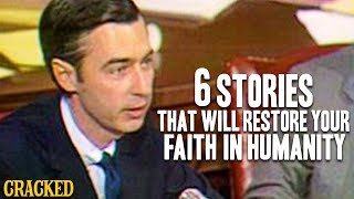 6 Stories That Will Restore Your Faith In Humanity