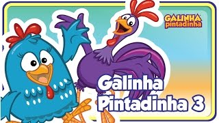 Conheça mais: http://www.galinhapintadinha.com.br SÉRIE ANIMADA: https://goo.gl/pyQnUi FACEBOOK com desenhos e...