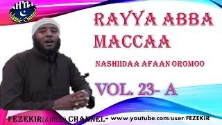 RAYYA ABBA MACCA - Vol.23A  NASHIIDAA AFAAN OROMOO
