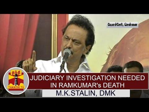 Judiciary-investigation-needed-in-Ramkumars-death--M-K-Stalin-DMK