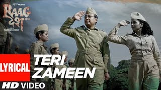 We present to you the Teri Zameen lyrical video song from the upcoming movie Raag Desh - Indian film, directed Tigmanshu Dhulia and Produced by Gurdeep Singh Sappal and directed by Tigmanshu Dhulia.The movie is Starring  Kunal Kapoor, Amit Sadh, Mohit Marwah, Vijay Verma and Mrudula Murali. The film releases on July 28, 2017Also, Stream it onHungama - http://bit.ly/RaagDesh_FullAlbum_HungamaSaavn - http://bit.ly/RaagDesh_FullAlbum_SaavnGaana - http://bit.ly/RaagDesh_FullAlbum_GaanaGoogle Play - http://bit.ly/RaagDesh_FullAlbum_GooglePlaySong: Teri ZameenSinger: Shriya Pareek, Revant ShergillMusic Director: Siddharth PanditLyrics: Revant ShergillMusic Label: T-Series___Enjoy & stay connected with us!► Subscribe to T-Series: http://bit.ly/TSeriesYouTube► Like us on Facebook: https://www.facebook.com/tseriesmusic► Follow us on Twitter: https://twitter.com/tseries► Follow us on Instagram: http://bit.ly/InstagramTseries
