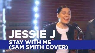Video Jessie J - 'Stay With Me' (Capital Session) MP3, 3GP, MP4, WEBM, AVI, FLV November 2018