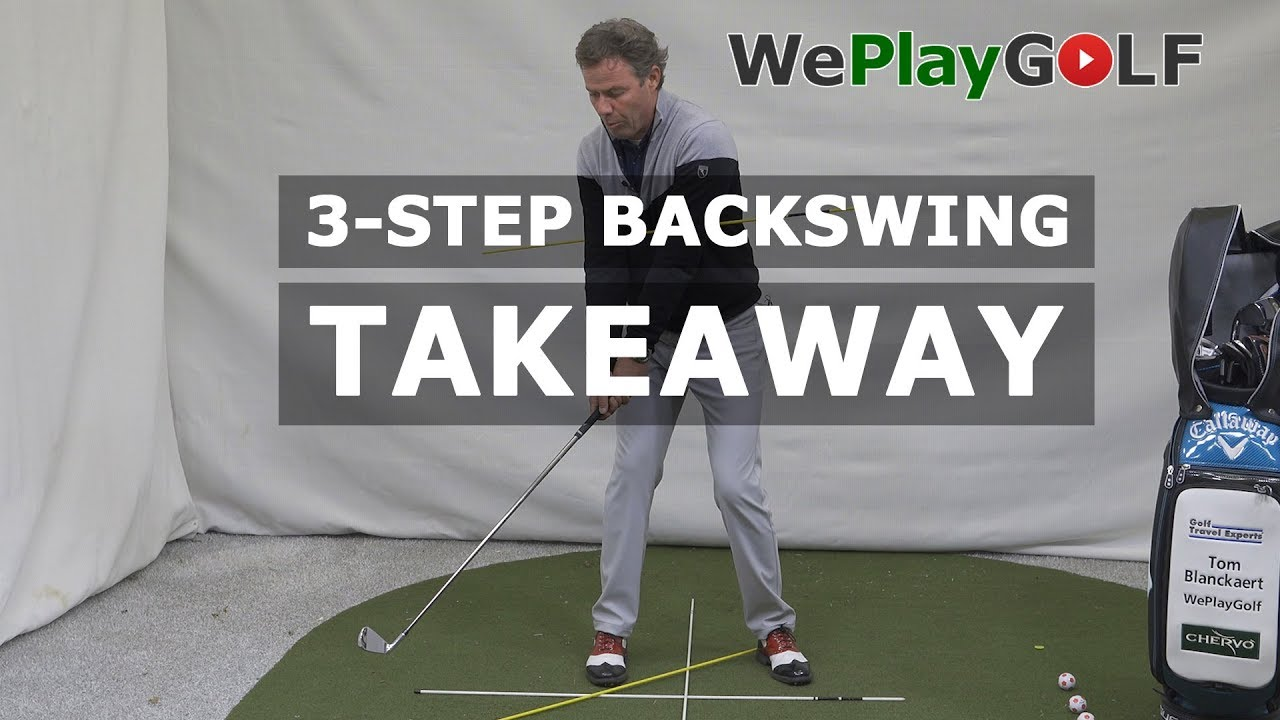 3-STEP BACKSWING breakdown: TAKEAWAY - step 1