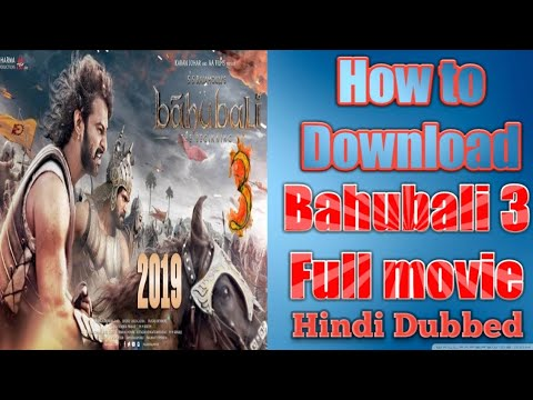 How to download bahubali 3 full movie in hindi, Bahubali को Download Kro 2 minute में.