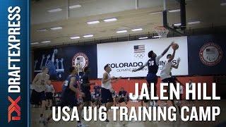 Jalen Hill 2015 USA U16 Training Camp Footage - DraftExpress