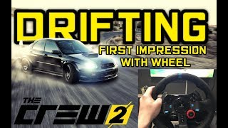 The Crew 2 DRIFTING | FIRST IMPRESSION WITH LOGITECH G29 WHEEL