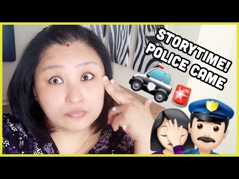 (StoryTime: Police Came - Worst Day Ever! - : 2 mins, 55 secs.)