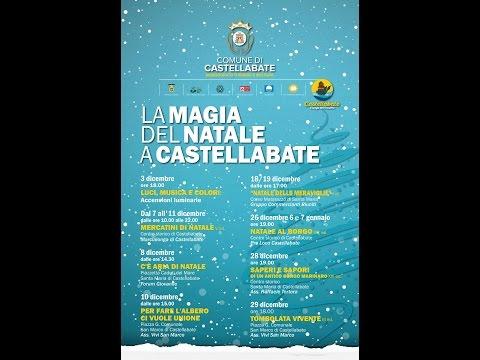 """""""LA MAGIA DEL NATALE"""" A CASTELLABATE, GLI EVENTI IN PROGRAMMA 2016"""