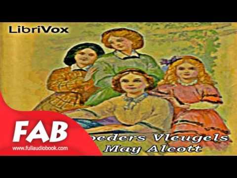 Onder Moeders Vleugels Full Audiobook by Louisa May ALCOTT by Family Audiobook
