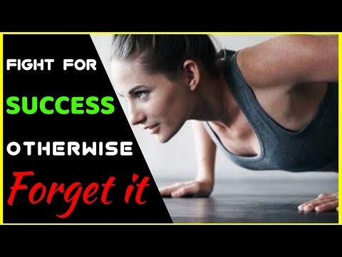 Success quotes - Fight for success, otherwise forget it  सफलता के लिए लड़ो नहीं तो इसे भूल जाओ POWERFUL MOTIVATION