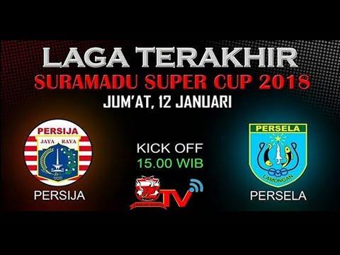 Download Video PERSIJA VS PERSELA - SURAMADU SUPER CUP 2018