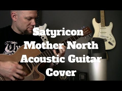 Black Metal On An Acoustic Guitar – Satyricon – Mother North Cover