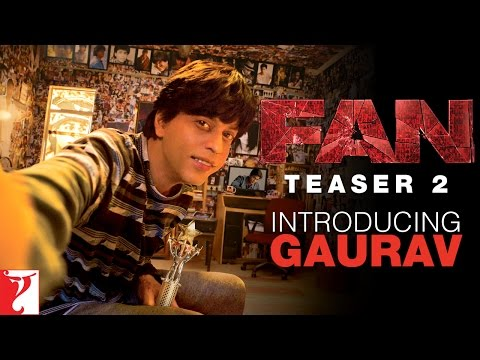 FAN - Teaser 2 - Introducing Gaurav