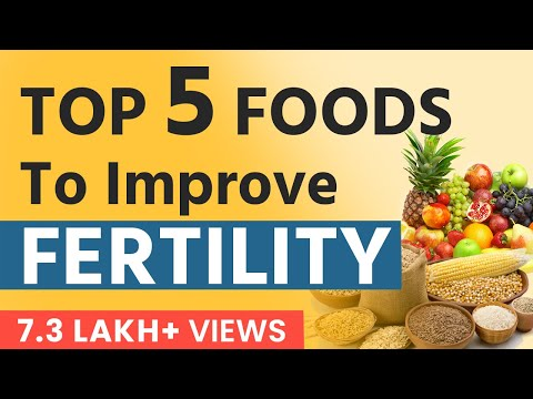 Top 5 Foods To Improve Fertility