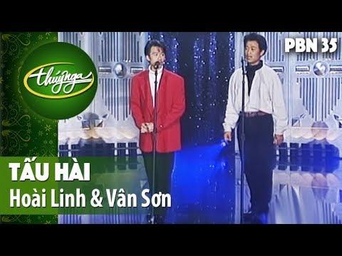 PBN 35 | Hoài Linh & Vân Sơn - Tấu Hài - Thời lượng: 13 phút.