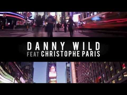 Danny Wild feat Christophe Paris - Will U Call Me