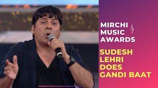 Sudesh Lehri does Gandi Baat with Sonu Nigam and Honey Singh | #RSMMA | Radio Mirchi