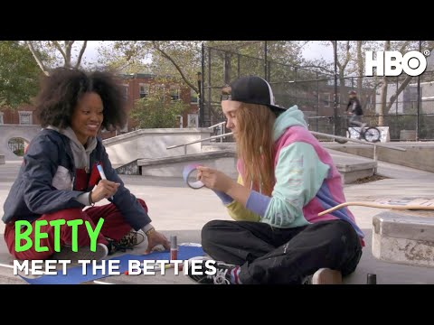 Betty: Meet The Betties | Part 1 | HBO